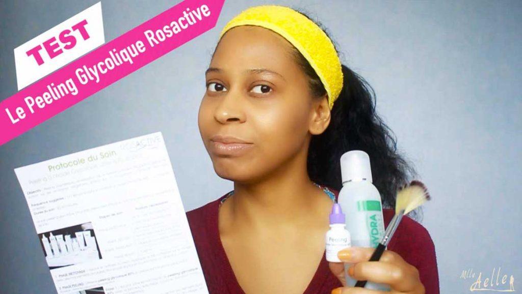 Test du Peeling Glycolique Rosactive