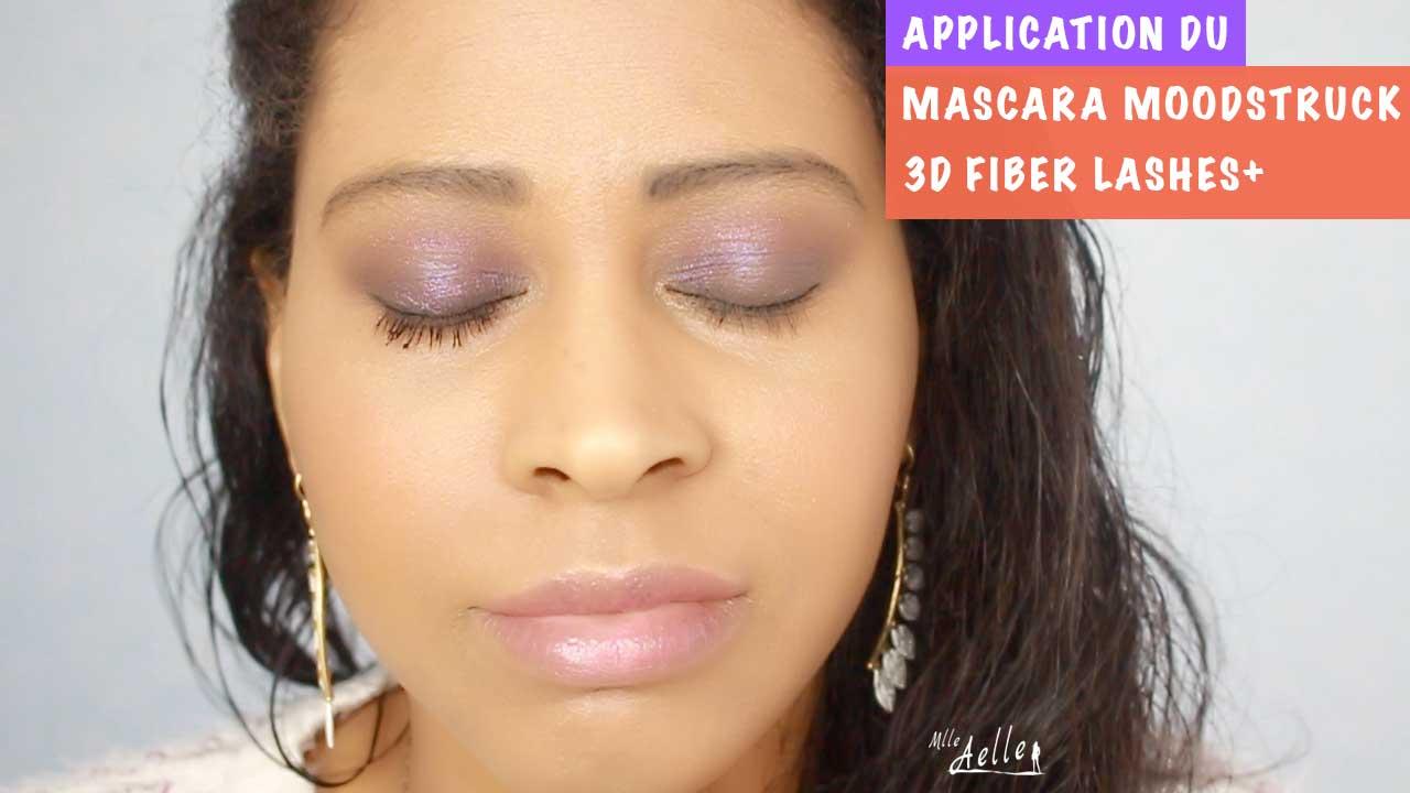 Application du Mascara Moodstruck 3D Fiber Lashes+