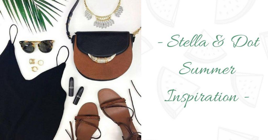 Stella & Dot Summer Inspiration