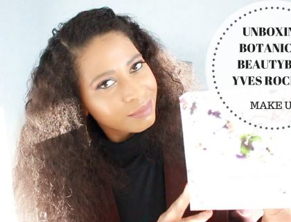 Unboxing de la 1ère box d'Yves Rocher, la Botanical BeautyBox