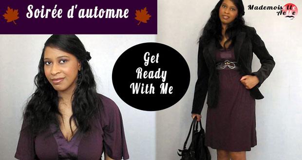 Get Ready With Me : Soirée d'automne