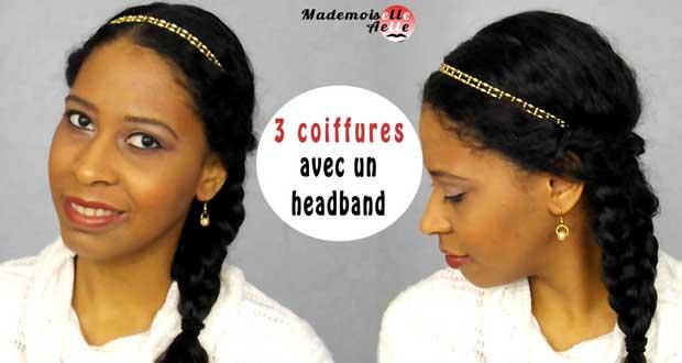 3 idées de coiffure avec un headband !
