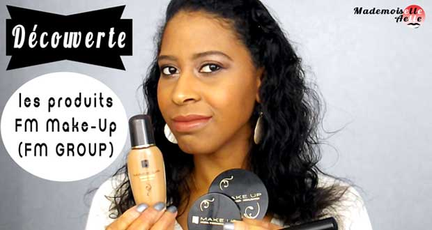 Découverte : les produits FM Make-Up (FM Group)