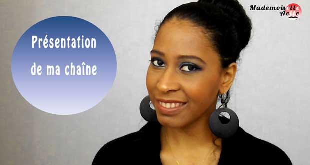 Présentation de ma chaîne YouTube , Mademoiselle Aelle