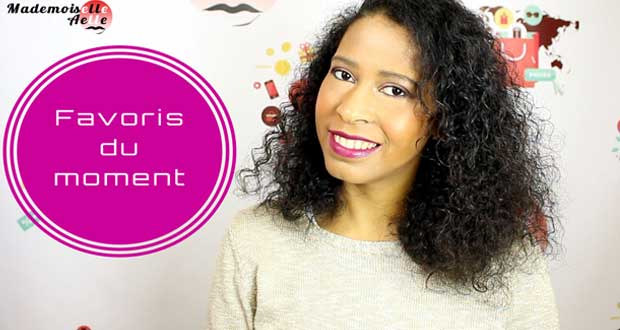 Mes favoris du moment : FM GROUP, Wet n Wild, Aubrey Organics, Obia Natural