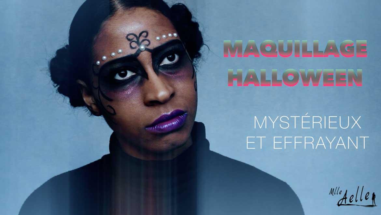 Maquillage Halloween Mystérieux et Effrayant...