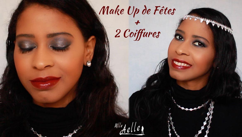 Maquillage de fêtes + 2 Coiffures