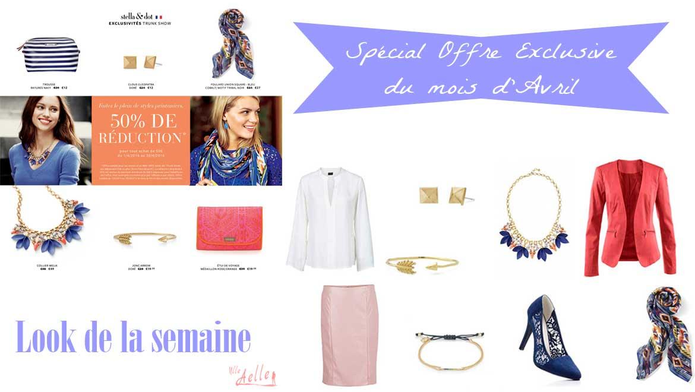 Look de la semaine spécial Offre Exclusive d'Avril