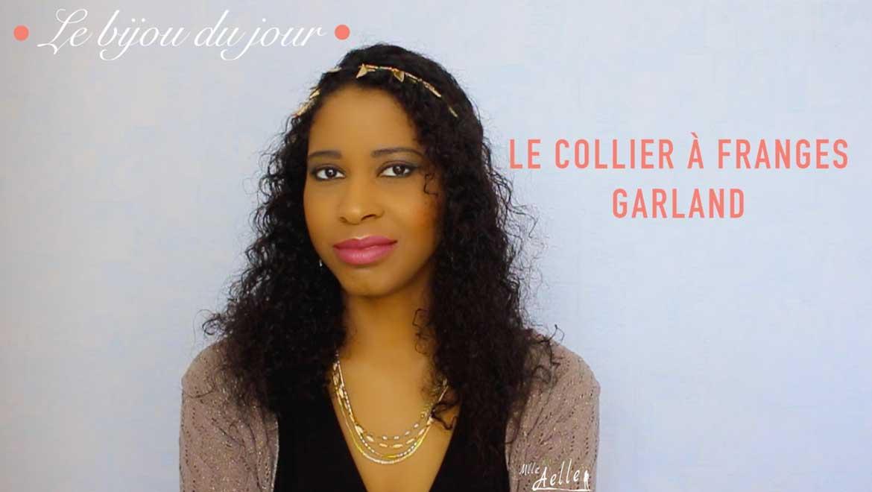 ❤ Le bijou du jour ❤ Le Collier à Franges Garland Stella & Dot