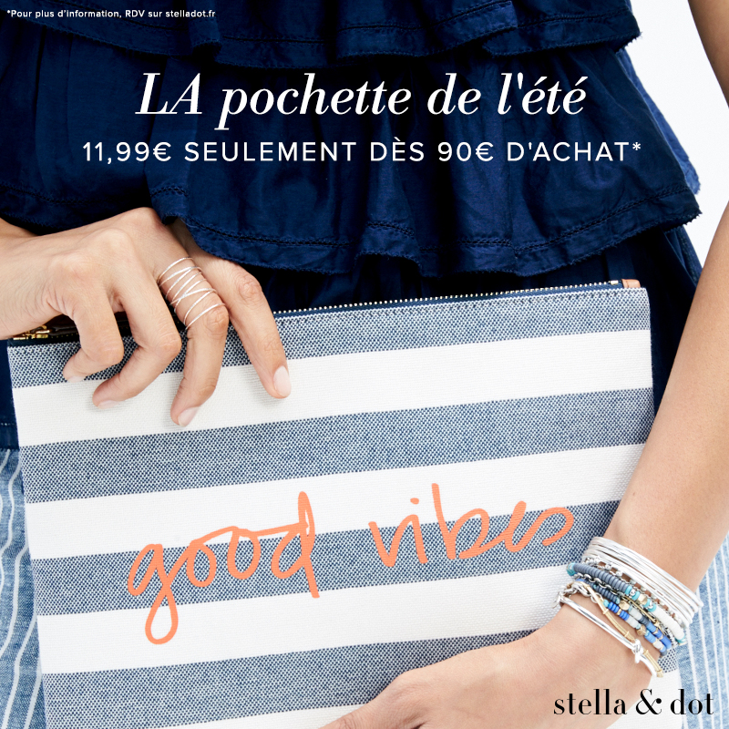 L'Offre Exclusive Trunk Show Stella & Dot – Juin 2017