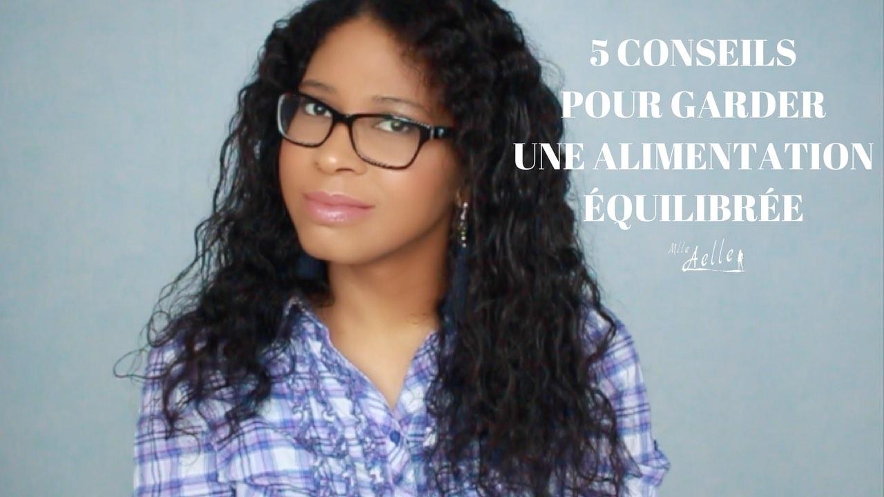 5 conseils pour garder une alimentation équilibrée