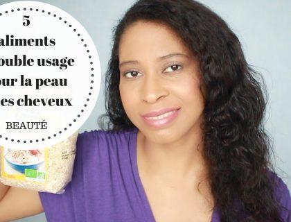 5 aliments à double usage pour la peau et les cheveux