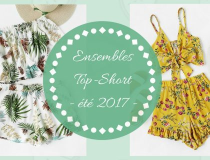 L'ensemble top-short : le style incontournable de l'été 2017 !