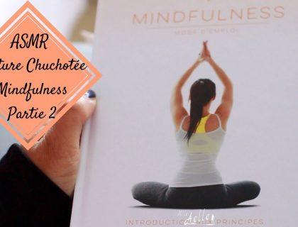 Lecture Chuchotée - Mindfulness - Développement Personnel