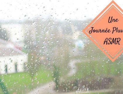 ASMR - Une Journée Pluvieuse / A Rainy Day