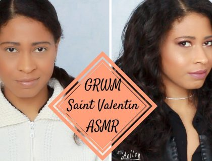 GRWM Saint Valentin - Inspiration ASMR