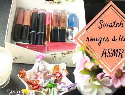 Swatch rouges à lèvres - Inspiration ASMR