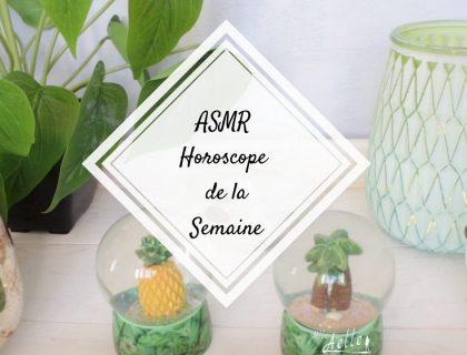[ ASMR ] Horoscope de la semaine du 20 août