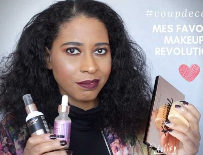 MES FAVORIS MAKEUP REVOLUTION