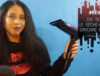 Revue - J'ai testé le Sèche-cheveux DryCare Advanced de Philips