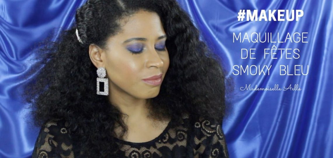 Maquillage de fêtes Smoky Bleu - Makeup Revolution Beauty