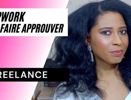 Freelance débutant : 10 conseils pour faire approuver son profil sur Upwork